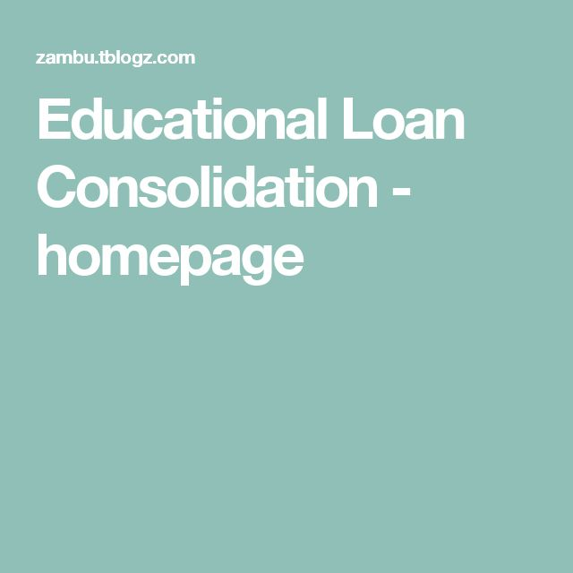 Educational Loan Consolidation - homepage