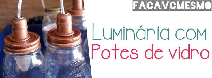 luminária com potes de vidros