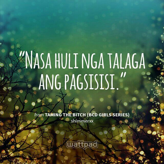 A #quote from a #Wattpad story. #Tagalog