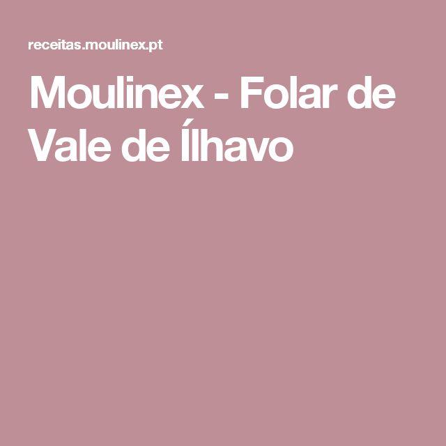 Moulinex - Folar de Vale de Ílhavo