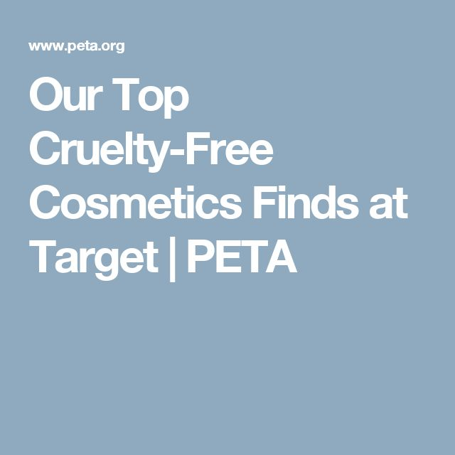 Our Top Cruelty-Free Cosmetics Finds at Target | PETA
