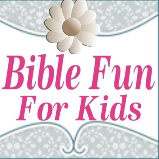 Bible Fun For Kids - printables and ideas