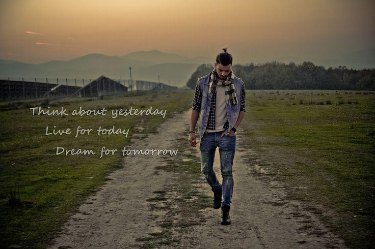 Think, live, dream!