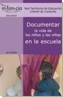 Documentar la vida de los niños y las niñas en la escuela, de Red Territorial de Educación Infantil de Cataluña.