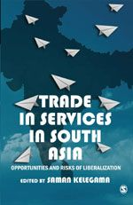 Trade In Services In South Asia: Opportunities And Risks Of Liberalization