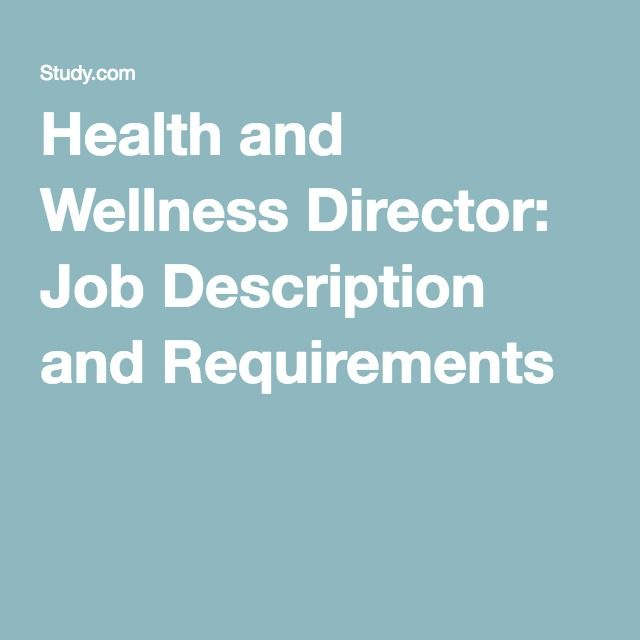 Health and Wellness Director: Job Description and Requirements