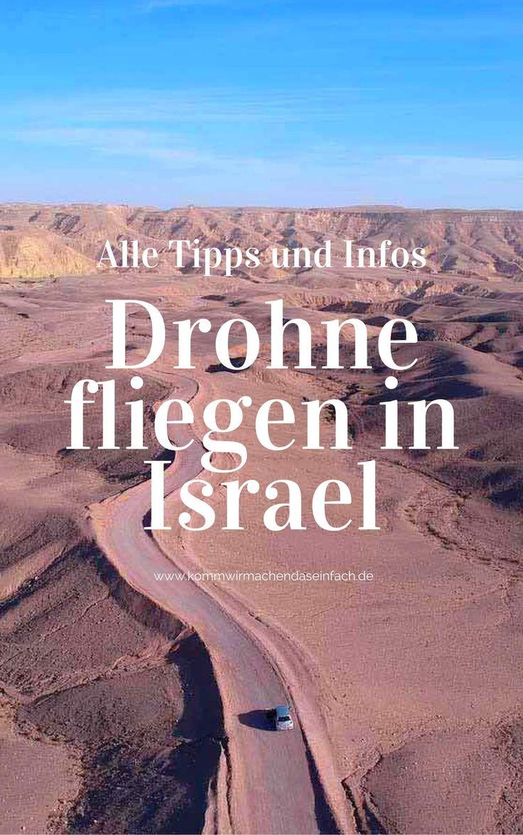 Drohne Fliegen In Israel Neues Drohnen Gesetz Und Erfahrungsbericht Reisen Drohne Fliegen