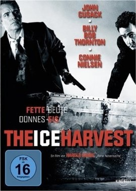 IceHarvest  2005 USA      Jetzt bei Amazon Kaufen Jetzt als Blu-ray oder DVD bei Amazon.de bestellen  IMDB Rating 6,2 (16.219)  Darsteller: John Cusack, Billy Bob Thornton, Lara Phillips, Bill Noble, Brad Smith,  Genre: Comedy, Crime, Drama,  FSK: 16
