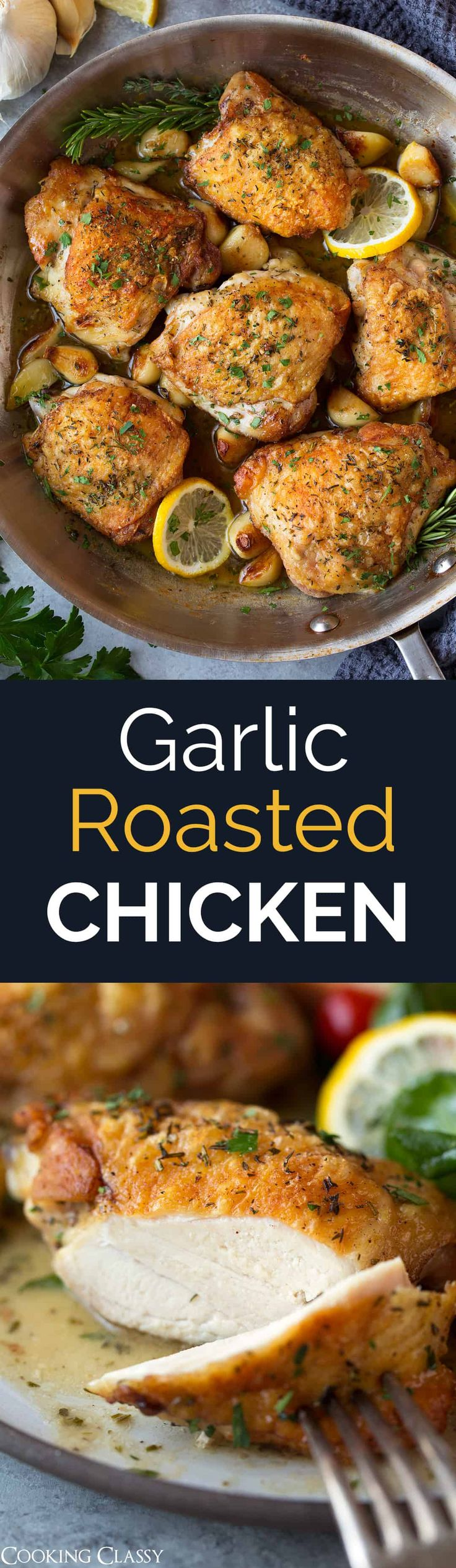 Garlic Roasted Chicken - one of the best chicken dishes I've had! Perfectly tender chicken with amazingly crispy skin, infused with fresh herb flavor, served over a blanket of tangy pan sauce and paired with an abundance of fresh garlic. Amazingly good! #chicken #recipe #easydinner #garlicchicken #healthyrecipe via @cookingclassy