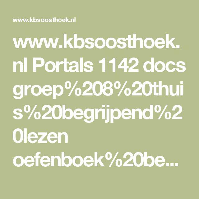 www.kbsoosthoek.nl Portals 1142 docs groep%208%20thuis%20begrijpend%20lezen oefenboek%20begrijpend%20lezen.pdf?ver=2016-02-03-135139-487