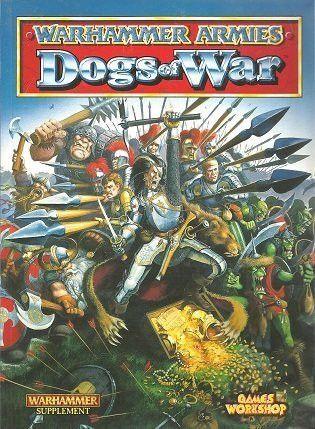 Warhammer Armies: Dogs of War, a Warhammer Supplement