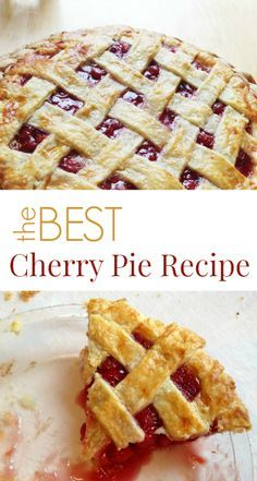 The Best Cherry Pie Recipe. Someday I will endeavor to make a pie from scratch.
