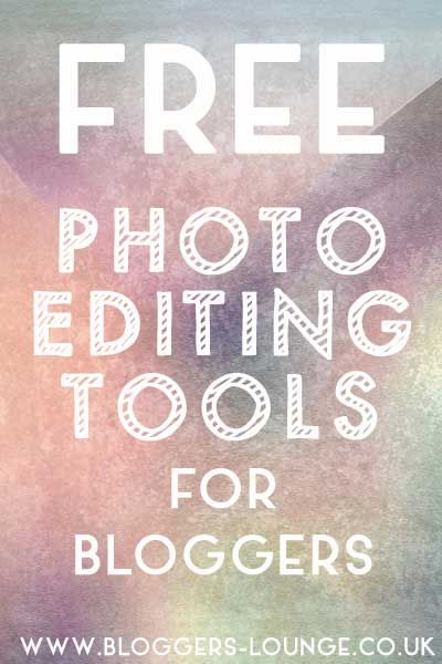 Free Photo Editing Tools for Bloggers!! #blogging