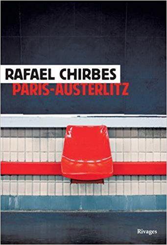 Amazon.fr - Paris-Austerlitz - Rafael Chirbes, Denise Laroutis - Livres