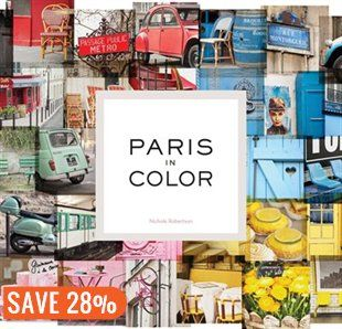 Paris in Color Book by Nichole Robertson | Hardcover | chapters.indigo.ca