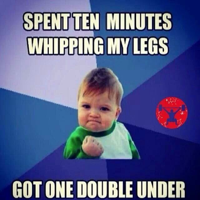 """Spent ten minutes whipping my legs. Got one double under!"" #CrossFit #Humour @kpolzin2 this is funny....and sadly true... lol"