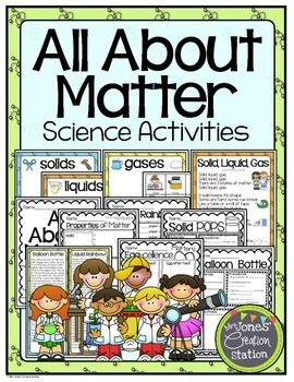 States of Matter Science ActivitiesThis file includes activities and experiment you can use when teaching a unit on states of matter.Includes:Solid, Liquid, Gas SongSorting Science CenterExample/Non-Example Activity (with real pictures)States of Matter Sorting PageStates of Matter ExperimentsAll About Matter Book Cover Properties of Matter PageBalloon Bottle Experiment PageLiquid Rainbow Experiment PageSolid Pops Experiment PageEgg-cellence Matters Experiment PageGraphics by ThistleGirl ...