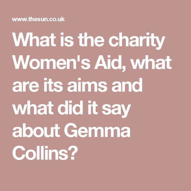 What is the charity Women's Aid, what are its aims and what did it say about Gemma Collins?