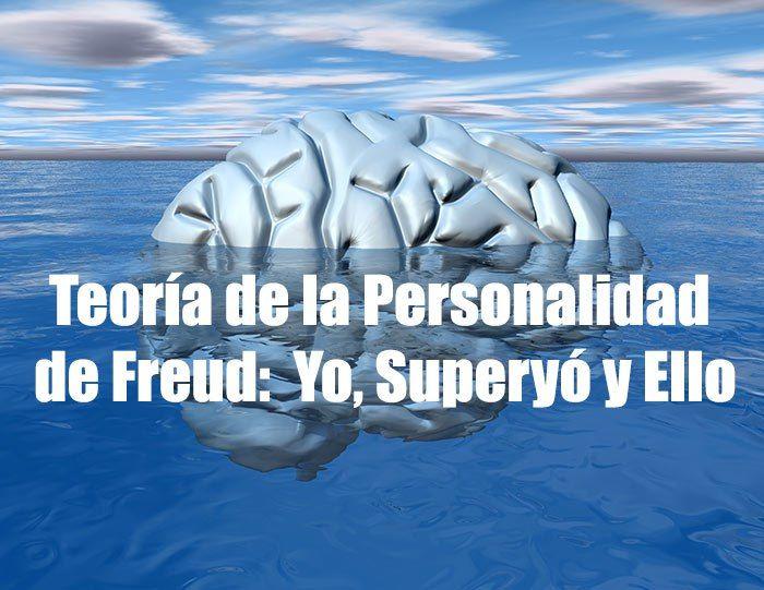 Teoría de la Personalidad de Freud: Yo Superyó y Ello