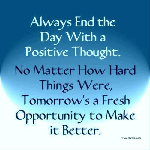 End each day with a positive thought!  #inspiration http://www.nutraphoria.com/