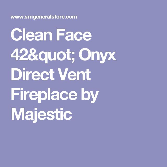 """Clean Face 42"""" Onyx Direct Vent Fireplace by Majestic"""