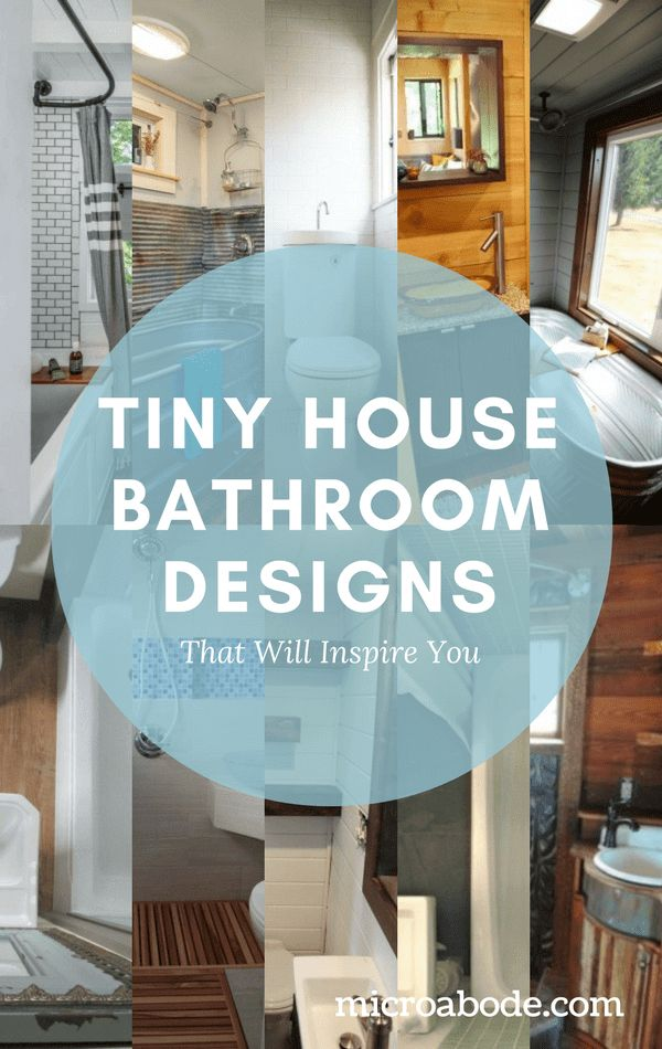 Tiny House Bathroom Designs That Will Inspire You