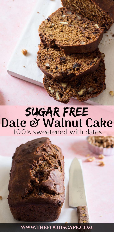 Sugar Free Date Walnut Cake Sugar Free Baking Sugar Free Cake Date Recipes Desserts