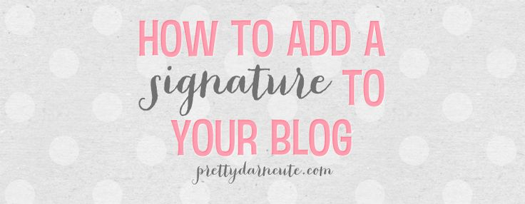 How to add a fun little signature to your WordPress blog :)