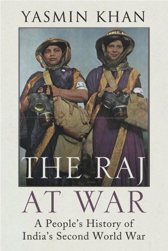 The Raj At War: A People's History Of India's Second World War - The Second World War was not fought by Britain alone. India produced the largest volunteer army in world history:over 2 million men. But, until now, there has never been a comprehensive account of India's turbulent home front and the nexus between warfare and India's society. At the heart of The Raj at War are the many lives and voices of ordinary Indian people. From the first Indian to win the Victoria Cross in the war