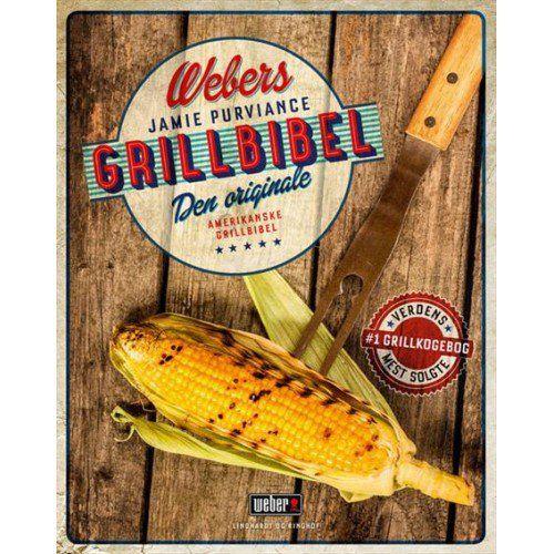 Webers grillbibel, kogebog af Jamie Purviance