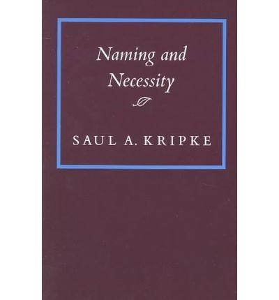 Naming and Necessity - Saul Kripke