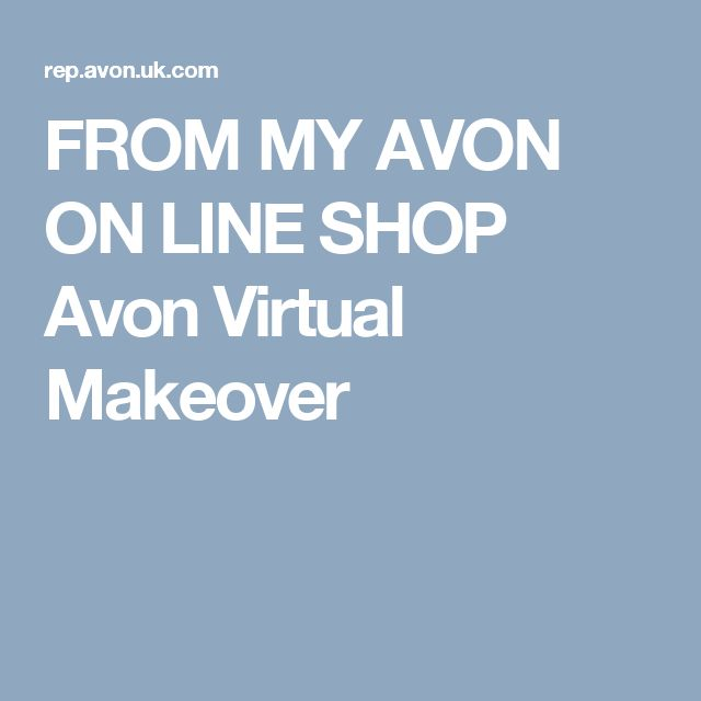 FROM MY AVON ON LINE SHOP Avon Virtual Makeover