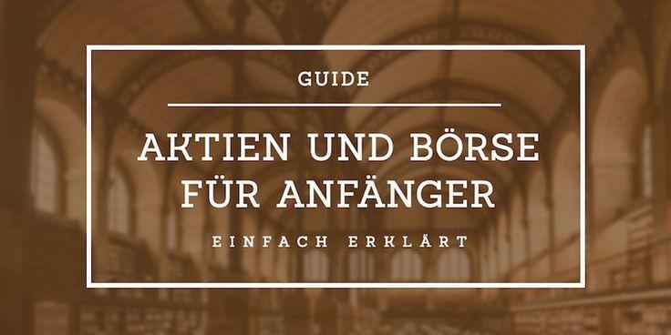 Guide Aktien und Börse für Anfänger