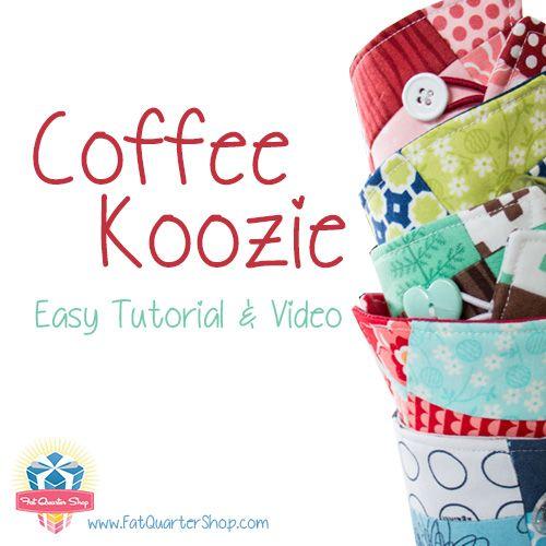 Coffee Koozie Tutorial by Fat Quarter Shop