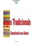 Questionário aos Alunos: Jogos Tradicionais - Resultados do iquérito realizado aos alunos da EB1/JI Prof. maximino Rocha - EBS Tomás de Borba.