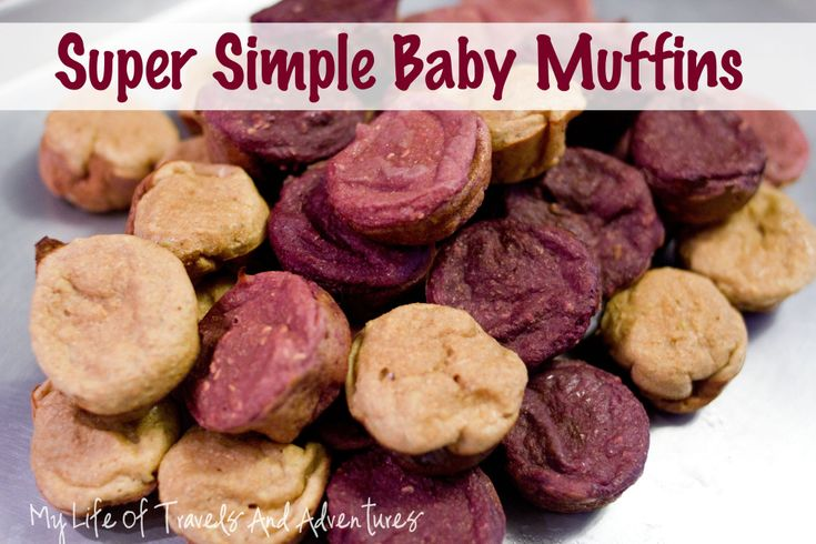 My Life of Travels and Adventures: Recipe: Super Simple Baby Muffins