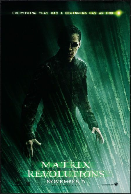 "The Matrix Revolutions (Warner Brothers, 2003). One Sheets (5) (27"" X 40"") SS Hologram Advance & DS Advance. Science Fiction. Starring Keanu Reeves, Carrie-Anne Moss, Laurence Fishburne, Hugo Weaving, and Jada Pinkett Smith. Directed by Andy Wachowski and Larry Wachowski."