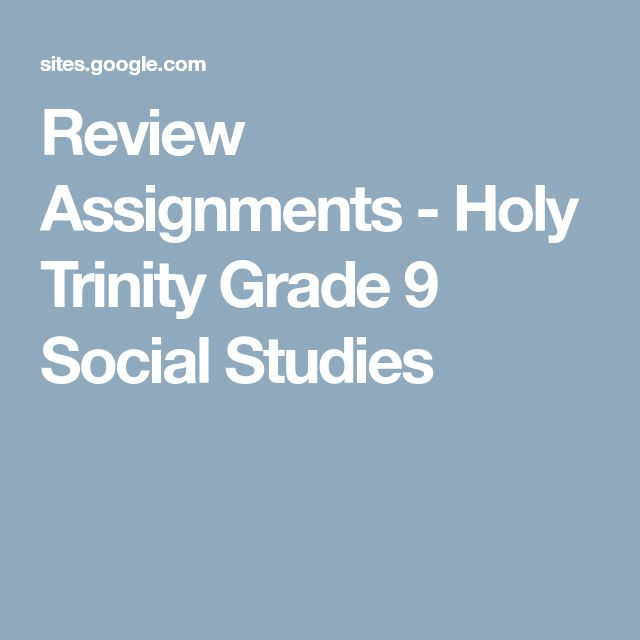 Review Assignments - Holy Trinity Grade 9 Social Studies