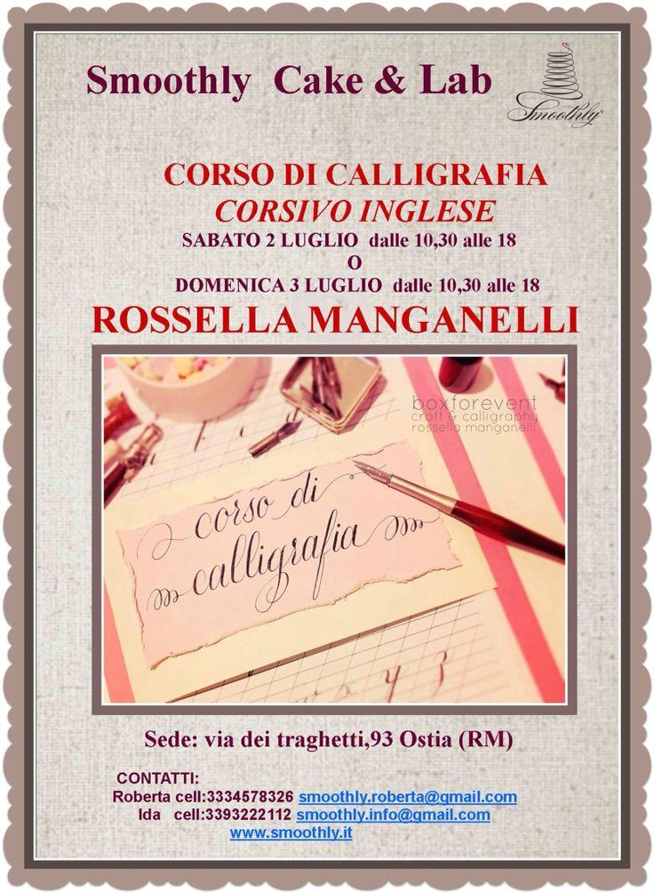 Impariamo a scrivere in corsivo inglese con il bellissimo corso di calligrafia di Rossella Manganelli due date e due giorni per poter seguire un corso così speciale !