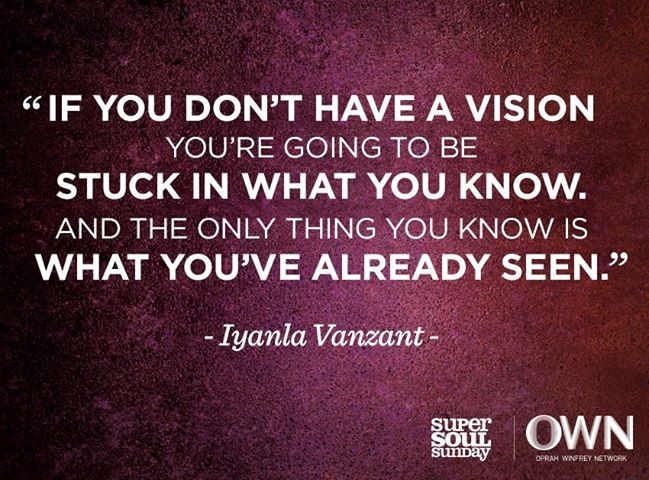 Quotes About Vision 58 Best Iyanla Says Images On Pinterest  Quote Inspiration Quotes .