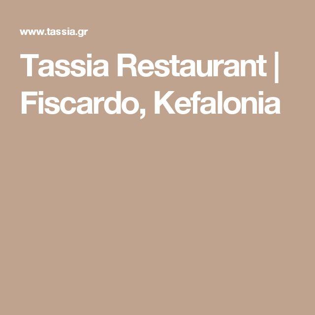 Tassia Restaurant   Fiscardo, Kefalonia