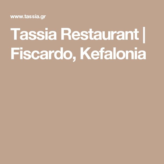 Tassia Restaurant | Fiscardo, Kefalonia