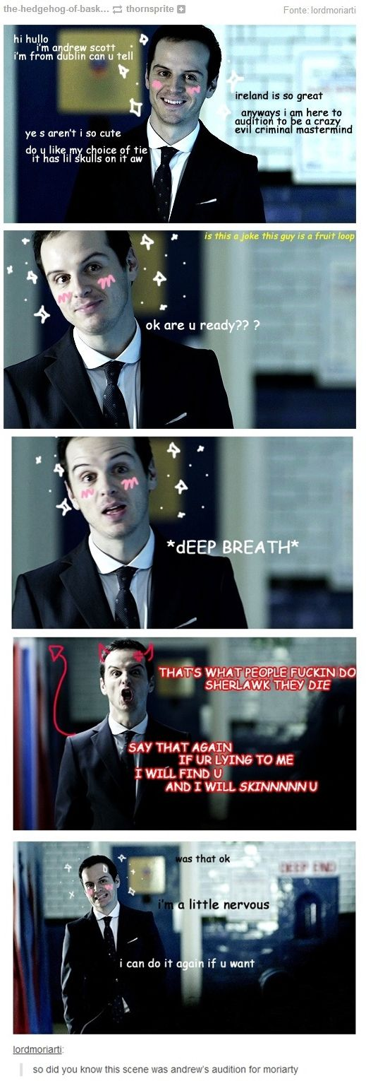 """""""so did you know this scene was andrew's audition for moriarty""""<- I can honestly say this is probably exactly how that went"""