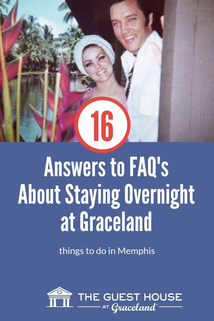 Frequently Asked Questions About Staying At With Images Graceland Memphis Hotels Guest House