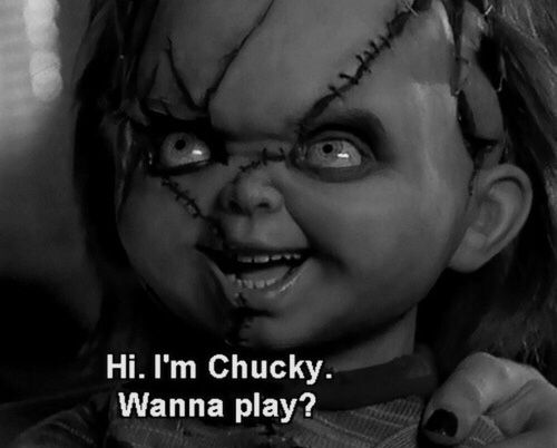 Picture of Chucky, a horror movie played in.