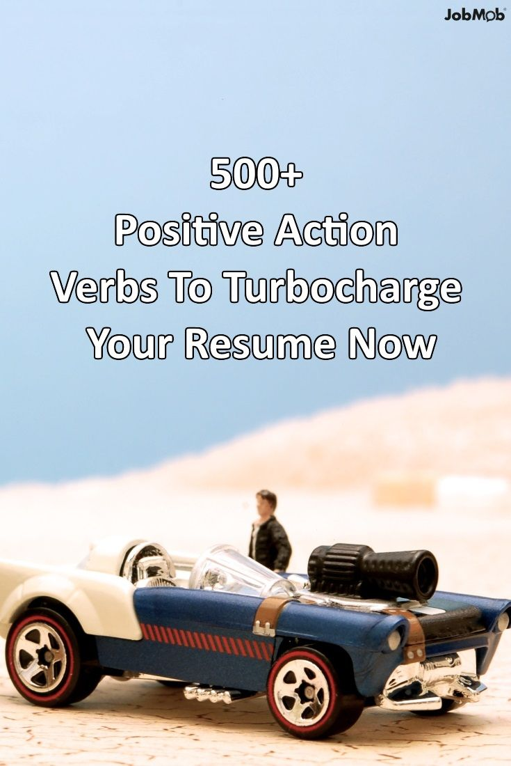 good action verbs for resumes%0A      Positive Action Verbs To Turbocharge Your  Resume Now u