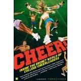 Cheer!: Inside the Secret World of College Cheerleaders (Paperback)By Kate Torgovnick
