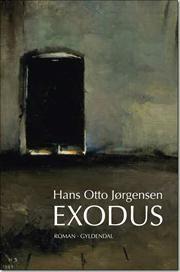 Exodus af Hans Otto Jørgensen, ISBN 9788702081466