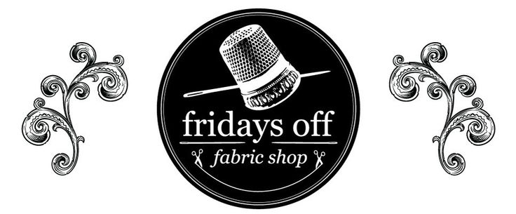 Online fabric shop - Fridays Off - Online fabric store Canada