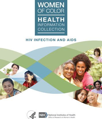 Women of Color Health Information Collection: HIV Infection and AIDS.